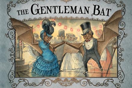 The Gentleman Bat By Abraham Schroeder
