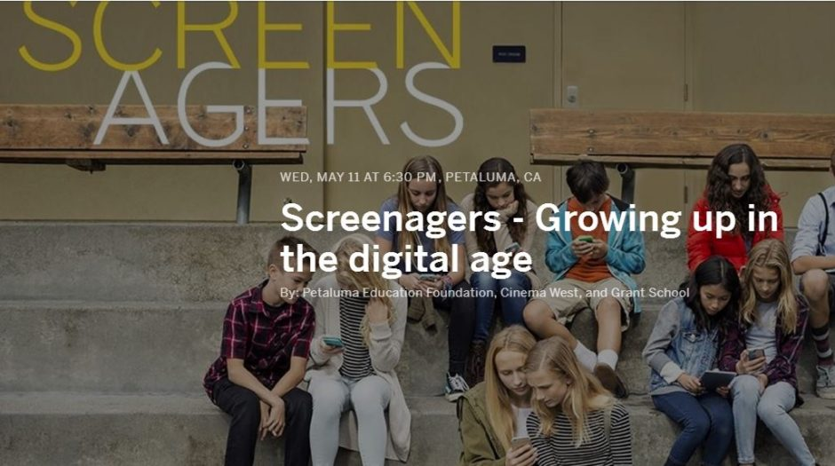 """PEF to present Special Screening of Documentary Film """"Screenagers: Growing Up in the Digital Age"""" - Positively Petaluma"""